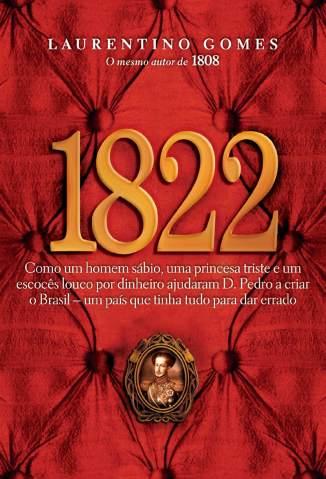 Baixar Livro 1822 - Laurentino Gomes em ePub PDF Mobi ou Ler Online