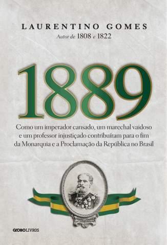 Baixar Livro 1889 - Laurentino Gomes em ePub PDF Mobi ou Ler Online