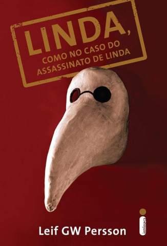 Baixar Linda, Como No Caso do Assassinato de Linda - Leif Gw Persson ePub PDF Mobi ou Ler Online