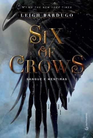 Baixar Livro Sangue e Mentiras - Six of Crows Vol. 1 - Leigh Bardugo em ePub PDF Mobi ou Ler Online