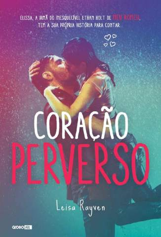 Baixar Livro Coração Perverso - Série Meu Romeu Vol. 3 - Leisa Rayven em ePub PDF Mobi ou Ler Online