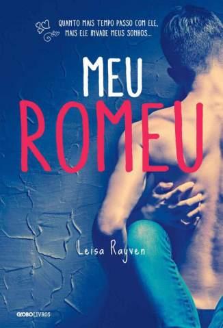 Baixar Livro Meu Romeu - Série Meu Romeu Vol. 1 - Leisa Rayven em ePub PDF Mobi ou Ler Online