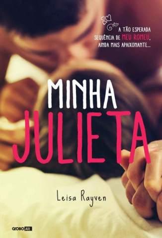Baixar Livro Minha Julieta - Série Meu Romeu Vol. 2 - Leisa Rayven em ePub PDF Mobi ou Ler Online