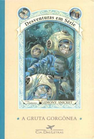 Baixar Livro A Gruta Gorgônea - Desventuras Em Série Vol. 11 - Lemony Snicket em ePub PDF Mobi ou Ler Online