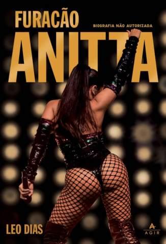 Baixar Livro Furacão Anitta - Léo Dias em ePub PDF Mobi ou Ler Online