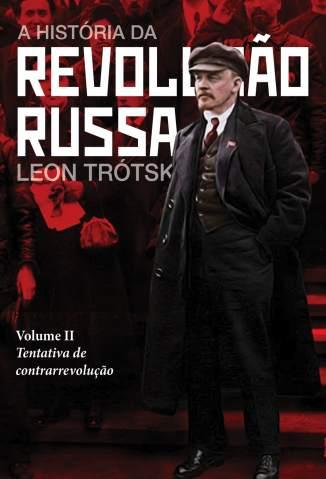 Baixar Livro A História da Revolução Russa Vol. 2 - Leon Trótski em ePub PDF Mobi ou Ler Online