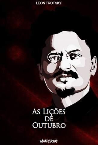 Baixar Livro As Lições de Outubro - Leon Trotsky em ePub PDF Mobi ou Ler Online