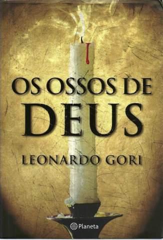 Baixar Os Ossos de Deus - Leonardo Gori ePub PDF Mobi ou Ler Online