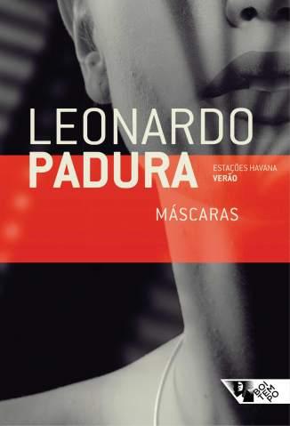 Baixar Máscaras: Estações Havana Verão - Leonardo Padura ePub PDF Mobi ou Ler Online