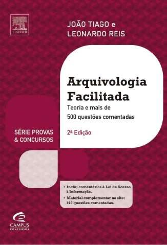 Baixar Arquivologia Facilitada - Leonardo Reis João Tiago Santos ePub PDF Mobi ou Ler Online