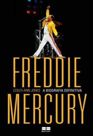 Baixar Livro Freddie Mercury: A Biografia Definitiva - Lesley-Ann Jones  em ePub PDF Mobi ou Ler Online