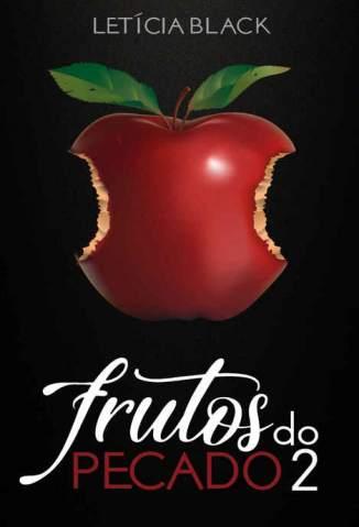 Baixar Livro Frutos do Pecado 2: Volume 2 - Letícia Black em ePub PDF Mobi ou Ler Online