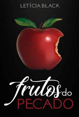 Baixar Livro Frutos do Pecado - Vol. 1 - Letícia Black  em ePub PDF Mobi ou Ler Online