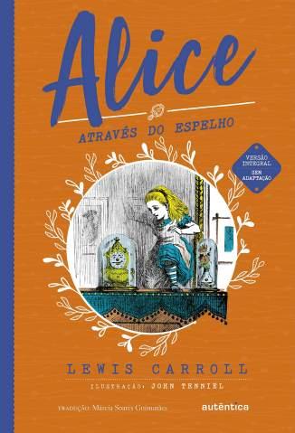 Baixar Livro Alice Através do Espelho - Lewis Carroll em ePub PDF Mobi ou Ler Online
