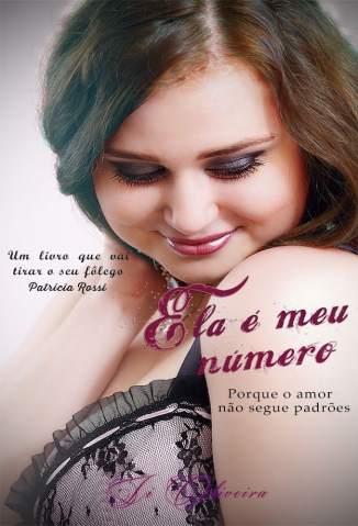 Baixar Livro Ela é Meu Número: Porque o Amor Não Segue Padrões - Li Oliveira em ePub PDF Mobi ou Ler Online