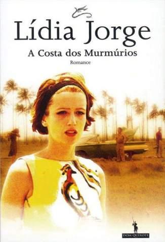 Baixar Livro A Costa dos Murmúrios - Lídia Jorge em ePub PDF Mobi ou Ler Online