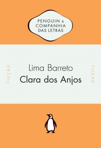 Baixar Livro Clara dos Anjos - Lima Barreto em ePub PDF Mobi ou Ler Online