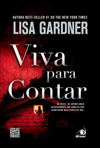 Baixar Viva para Contar - Lisa Gardner ePub PDF Mobi ou Ler Online