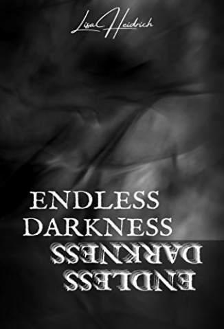 Baixar Livro Endless Darkness  - Endless Darkness  Vol. 1 - Lisa Heidrich em ePub PDF Mobi ou Ler Online