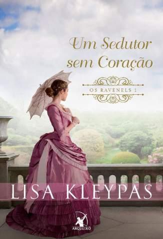 Baixar Livro Um Sedutor Sem Coração - Os Ravenels Vol. 1 - Lisa Kleypas em ePub PDF Mobi ou Ler Online