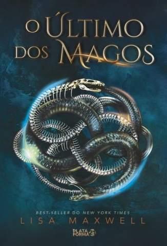 Baixar O Último dos Magos - Lisa Maxwell ePub PDF Mobi ou Ler Online