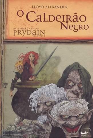 Baixar O Caldeirão Negro - As Aventuras de Prydain Vol. 2 - Lloyd Alexander ePub PDF Mobi ou Ler Online