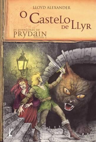 Baixar O Castelo de Llyr - As Aventuras de Prydain Vol. 3 - Lloyd Alexander ePub PDF Mobi ou Ler Online