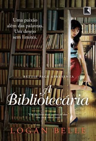 Baixar Livro A Bibliotecária - Logan Belle em ePub PDF Mobi ou Ler Online
