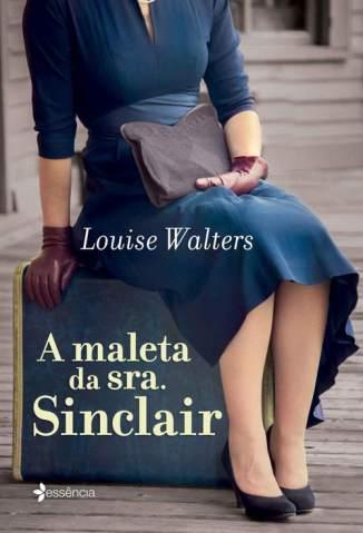 Baixar Livro A Maleta da Sra. Sinclair - Louise Walters em ePub PDF Mobi ou Ler Online