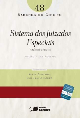 Baixar Sistemas dos Juizados Especiais - Saberes do Direito Vol. 48 - Luciano Alves Rossato ePub PDF Mobi ou Ler Online