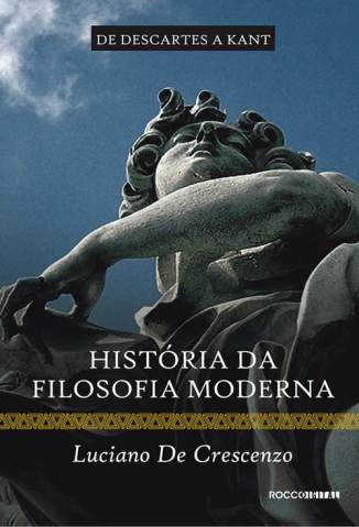 Baixar História da Filosofia Moderna - Vol. 02 - Luciano de Crescenzo ePub PDF Mobi ou Ler Online