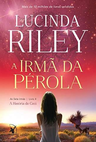Baixar Livro A Irma da Perola - As Sete Irmãs Vol. 4 - Lucinda Riley em ePub PDF Mobi ou Ler Online