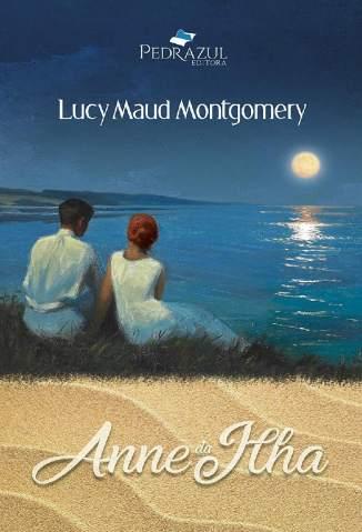 Baixar Livro Anne da Ilha - Anne de Green Gables Vol. 3 - Lucy Maud Montgomery em ePub PDF Mobi ou Ler Online