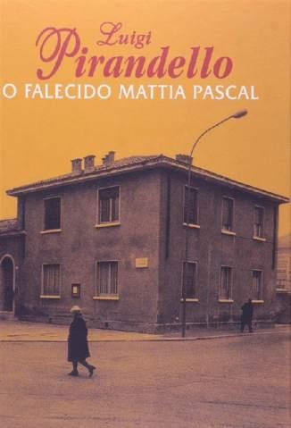 Baixar O Falecido Mattia Pascal - Luigi Pirandello ePub PDF Mobi ou Ler Online