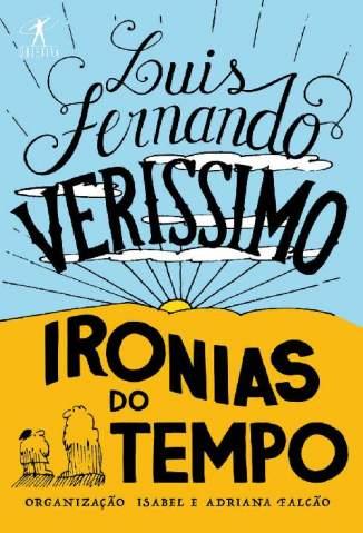 Baixar Livro Ironias do Tempo - Luis Fernando Verissimo em ePub PDF Mobi ou Ler Online
