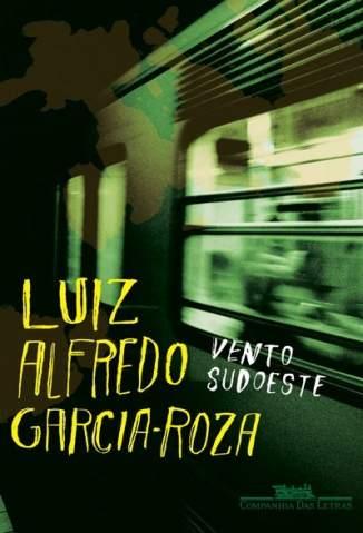 Baixar Livro Vento Sudoeste - Luiz Alfredo Garcia-Roza em ePub PDF Mobi ou Ler Online