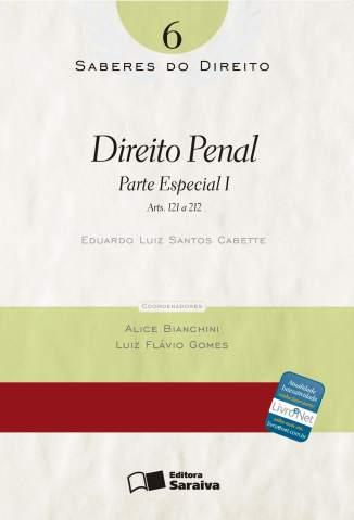 Baixar Direito Penal - Parte Especial I - Saberes do Direito Vol. 6 - Luiz Flavio Gomes  ePub PDF Mobi ou Ler Online