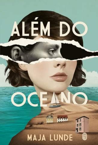 Baixar Livro Além do Oceano - Maja Lunde em ePub PDF Mobi ou Ler Online