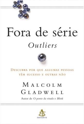 Baixar Livro Fora de Série: Outliers - Malcolm Gladwell em ePub PDF Mobi ou Ler Online