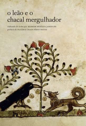 Baixar Livro O Leão e o Chacal Mergulhador - Mamede Mustafa Jarouche em ePub PDF Mobi ou Ler Online