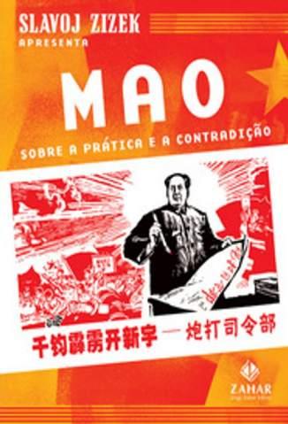Baixar Livro Sobre a Prática e Sobre a Contradição - Mao Tse Tung  em ePub PDF Mobi ou Ler Online