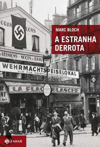 Baixar A Estranha Derrota - Marc Bloch ePub PDF Mobi ou Ler Online
