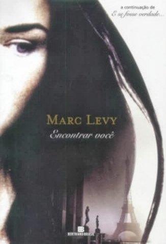 Baixar Livro Encontrar Você - Marc Levy em ePub PDF Mobi ou Ler Online