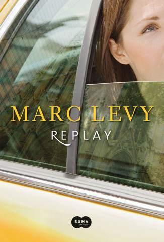 Baixar Livro Replay - Marc Levy em ePub PDF Mobi ou Ler Online