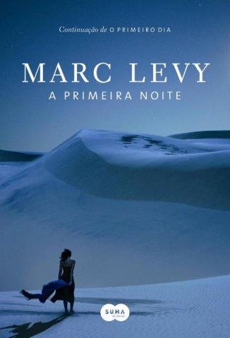 Baixar Livro A Primeira Noite - Marc Levy em ePub PDF Mobi ou Ler Online