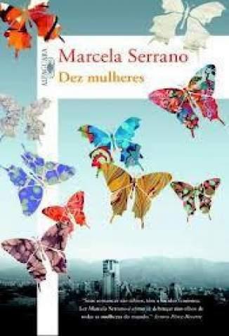 Baixar Dez Mulheres - Marcela Serrano ePub PDF Mobi ou Ler Online