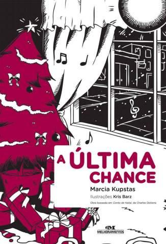 Baixar Livro A Última Chance - Marcia Kupstas em ePub PDF Mobi ou Ler Online