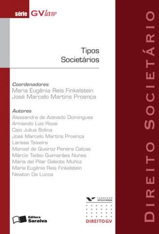 Baixar Tipos Societários - Série Gvlaw - Maria Eugenia Reis Finkelstein ePub PDF Mobi ou Ler Online