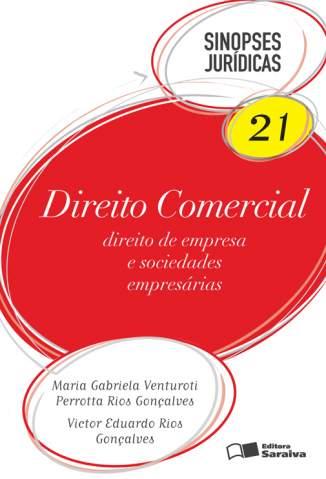 Baixar Direito Comercial - Sinopses Jurídicas Vol. 21 - Maria Gabriela Venturoti Perrot ePub PDF Mobi ou Ler Online