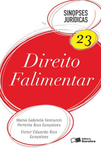 Baixar Direito Falimentar - Sinopses Jurídicas Vol. 23 - Maria Gabriela Venturoti Perrot ePub PDF Mobi ou Ler Online